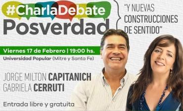 """Capitanich y Gabriela Cerruti disertarán esta tarde sobre """"Posverdad y nuevas construcciones de sentido"""""""