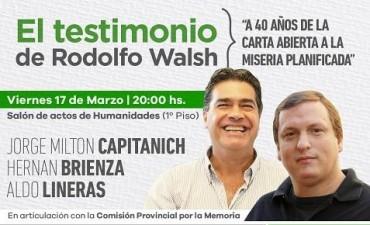 Capitanich y Hernán Brienza juntos en una charla debate  sobre Rodolfo Walsh