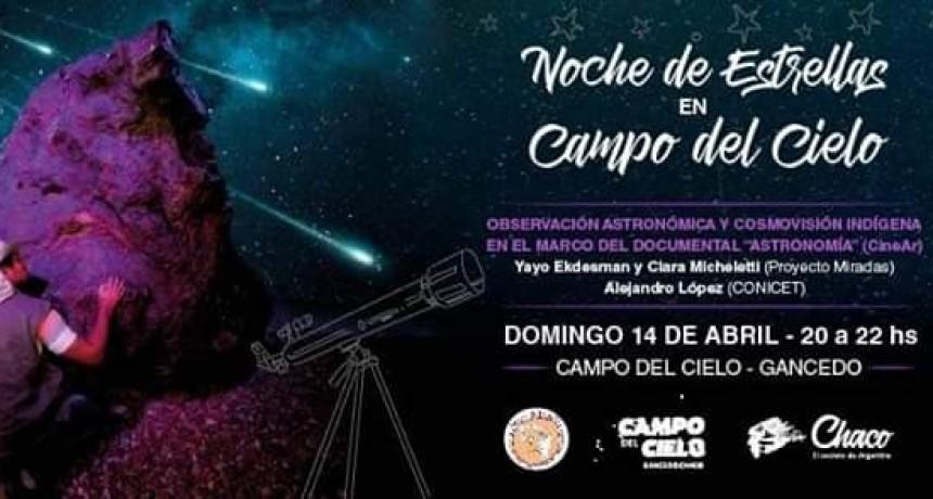 UNA NOCHE DE ESTRELLAS EN CAMPO DEL CIELO