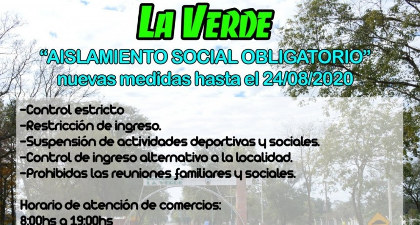 Aislamiento social obligatorio en La Verde: con estrictos controles y restricción de ingreso, entre otras medidas