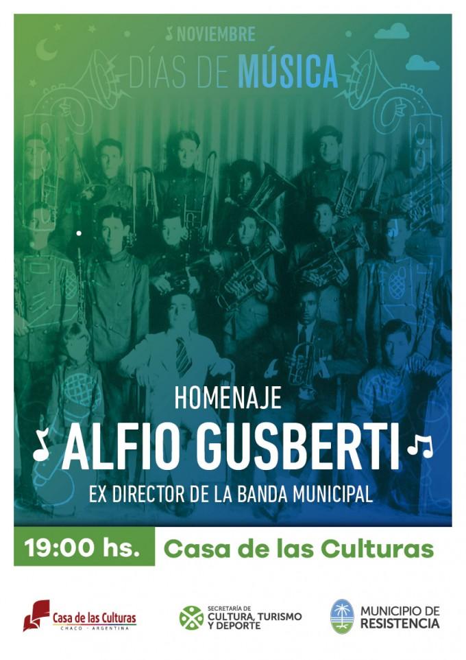 El municipio homenajea a Alfio Gusberti como parte del ciclo Días de Música