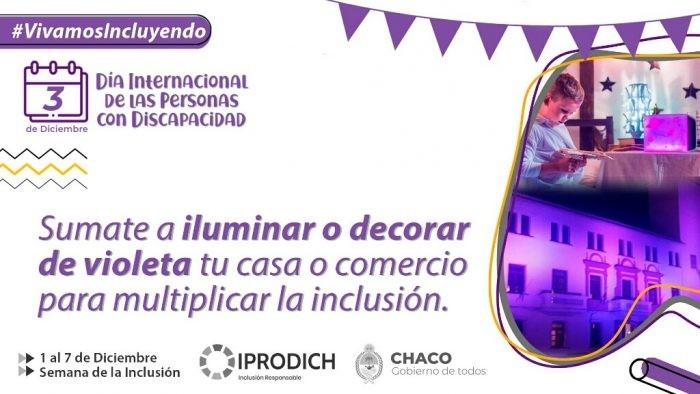 Chaco: IPRODICH convoca a iluminar o decorar de violeta edificio y comercios por el Día Internacional de las Personas con Discapacidad