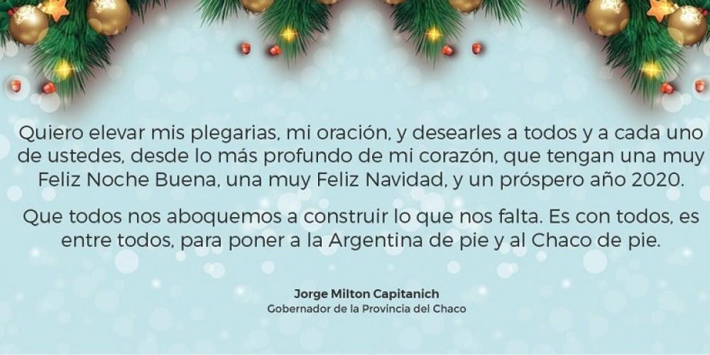 Jorge Capitanich envió un mensaje en la previa de las fiestas de fin de año